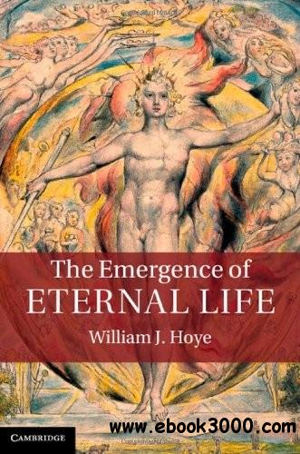 The Emergence of Eternal Life free download