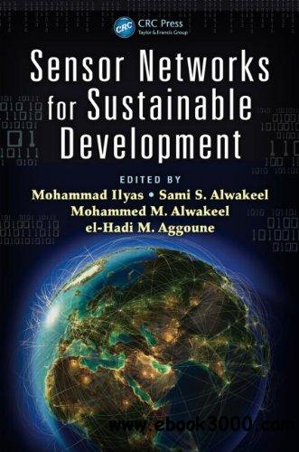 Sensor Networks for Sustainable Development free download