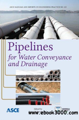 Pipelines for Water Conveyance and Drainage free download