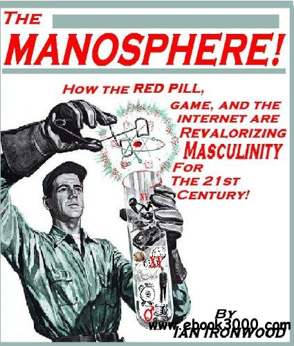 The Manosphere: A New Hope For Masculinity free download