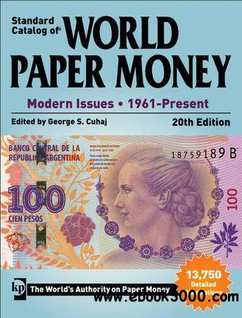 Standard catalog of world paper money Modern Issues 1961 - Present 20th edition. free download