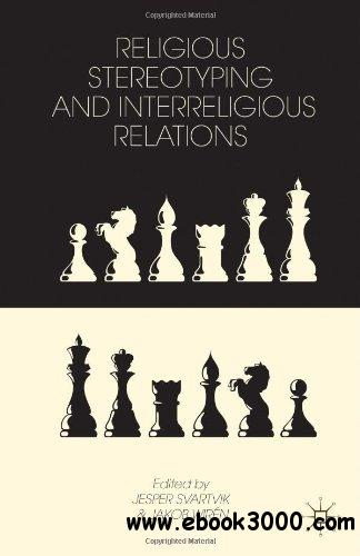 Religious Stereotyping and Interreligious Relations free download