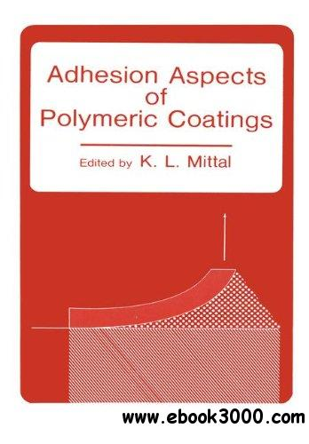 Adhesion Aspects of Polymeric Coatings free download