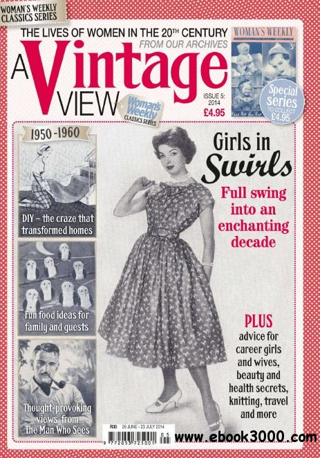 Woman's Weekly A Vintage View UK - Issue 5, 2014 free download