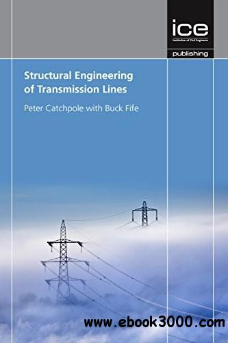 Structural Engineering of Transmission Lines free download