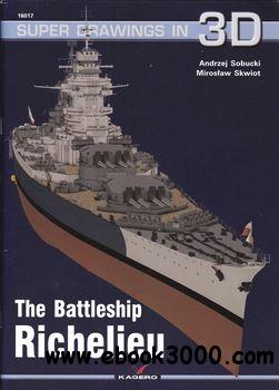 The Battleship Richelieu (Kagero Super Drawings in 3D 16017) free download