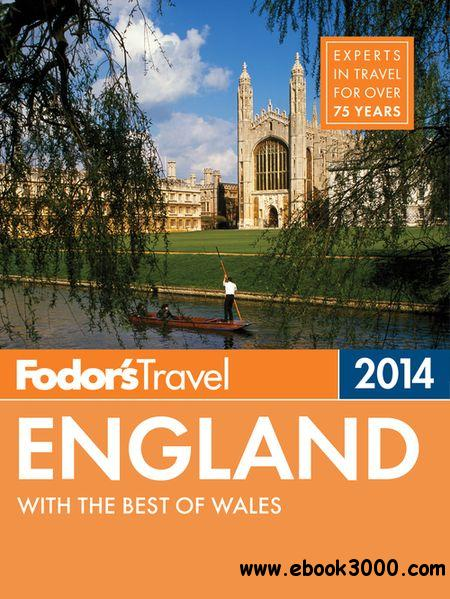 Fodor's England 2014: with the Best of Wales (Full-color Travel Guide) free download