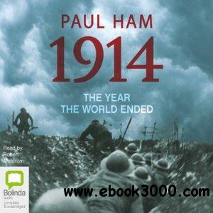 1914: The Year the World Ended free download