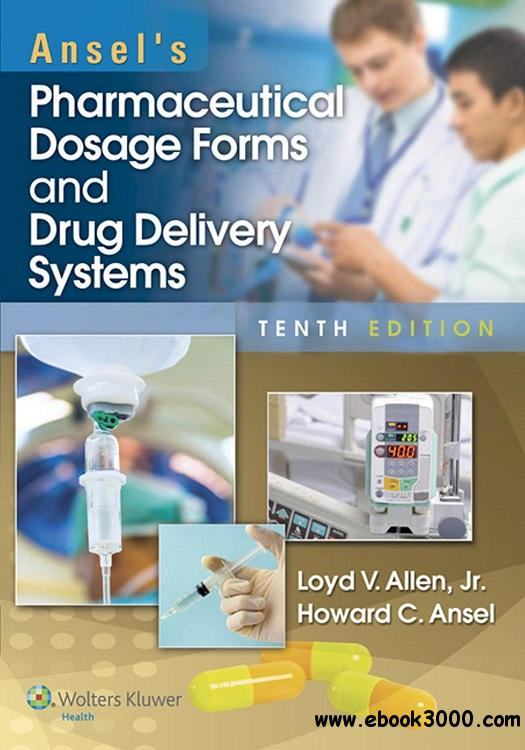 Ansels Pharmaceutical Dosage Forms and Drug Delivery