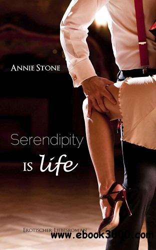 Annie Stone - Serendipity is life free download