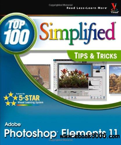 Photoshop Elements 11 Top 100 Simplified Tips and Trick free download