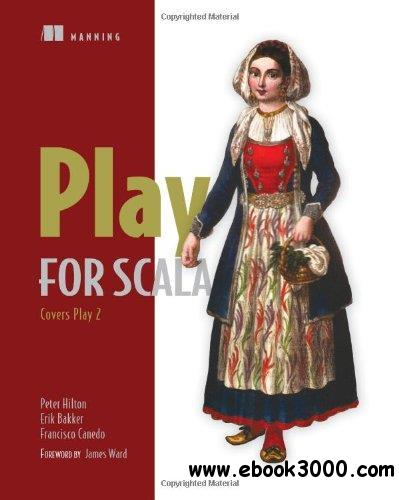 Play for Scala: Covers Play 2 free download