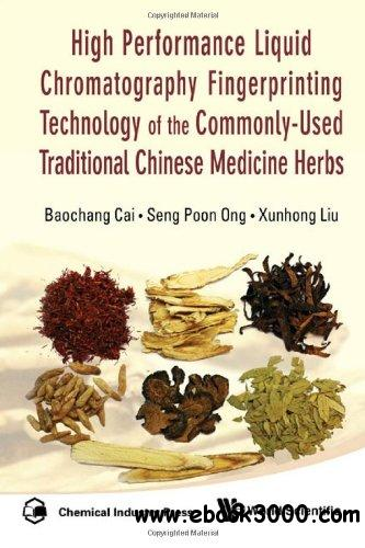 High Performance Liquid Chromatography Fingerprinting Technology Of The Commonly-Used Traditional Chinese Medicine Herbs free download