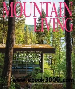 Mountain Living - July 2014 free download