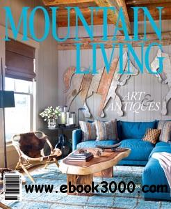 Mountain Living - August 2014 free download