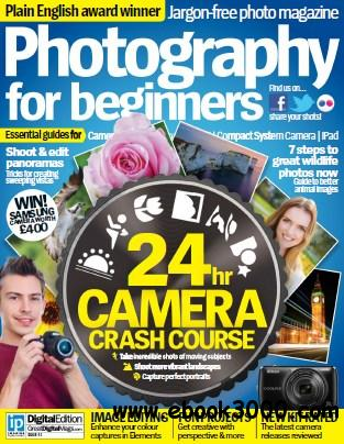 Photography for Beginners - Issue No. 41 True free download