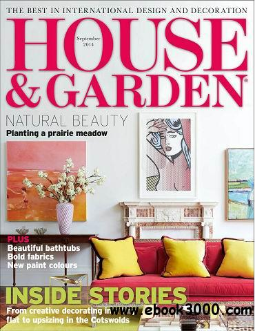 House & Garden Magazine September 2014 free download