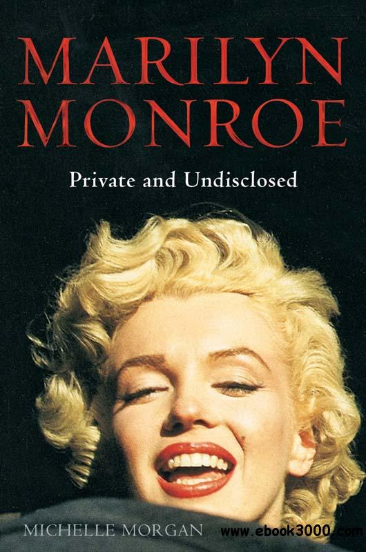 Marilyn Monroe: Private And Undisclosed free download