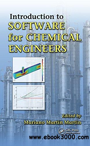 Introduction to Software for Chemical Engineers free download