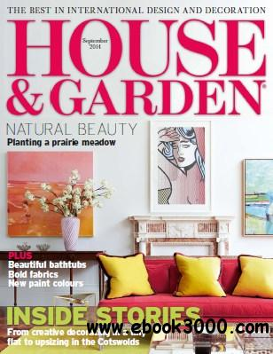 House and Garden UK - September 2014 free download