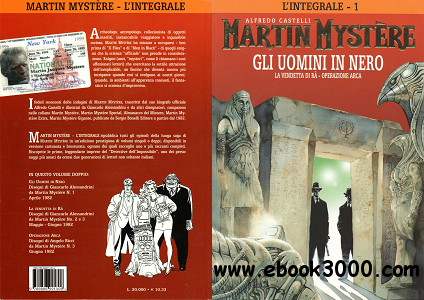 Martin Mystere - L'Integrale - Volume 1 - Gli Uomini in Nero free download
