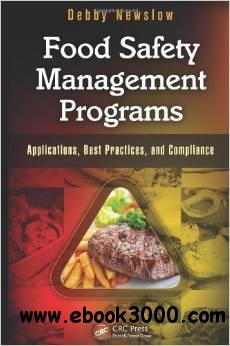 Food Safety Management Programs: Applications, Best Practices, and Compliance free download