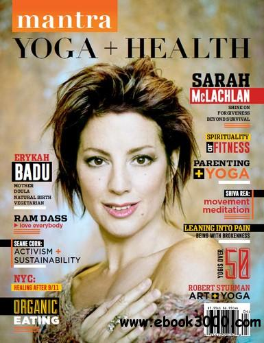 Mantra. Yoga + Health - Issue #4 2014 free download