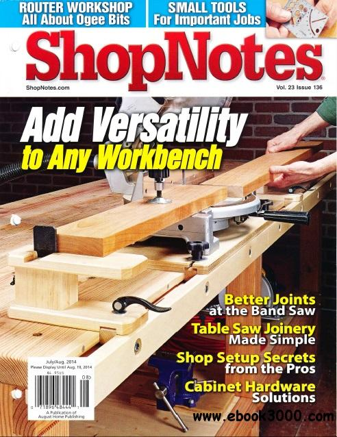 ShopNotes #136 - July/August 2014 free download