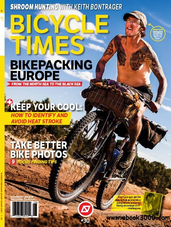 Bicycle Times Magazine - Issue 30, 2014 free download
