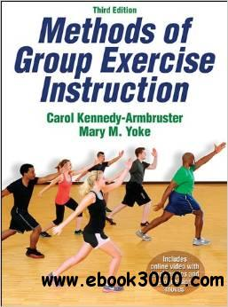 Methods of Group Exercise Instruction, 3rd Edition free download