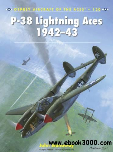 P-38 Lightning Aces 1942-43 (Osprey Aircraft of the Aces 120) free download