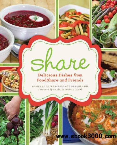 share: Delicious Dishes from FoodShare and Friends free download