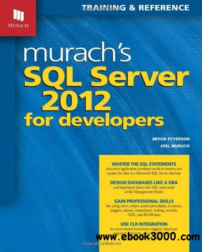 Murach's SQL Server 2012 for Developers free download