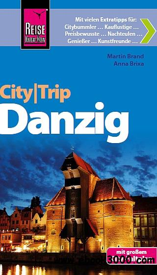 Reise Know-How CityTrip Danzig: Reisefuhrer mit Faltplan free download