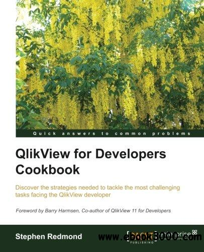QlikView for Developers Cookbook free download