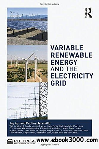 Variable Renewable Energy and the Electricity Grid free download