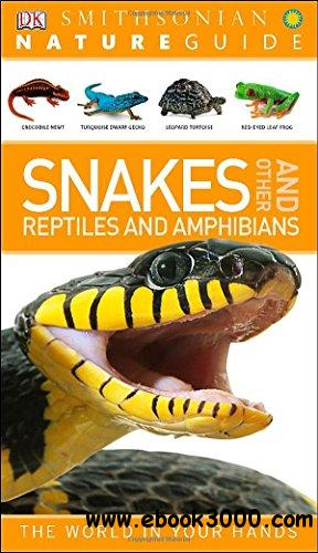 Nature Guide: Snakes and Other Reptiles and Amphibians download dree