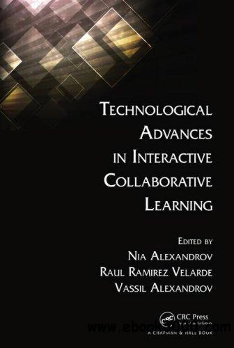 Technological Advances in Interactive Collaborative Learning free download