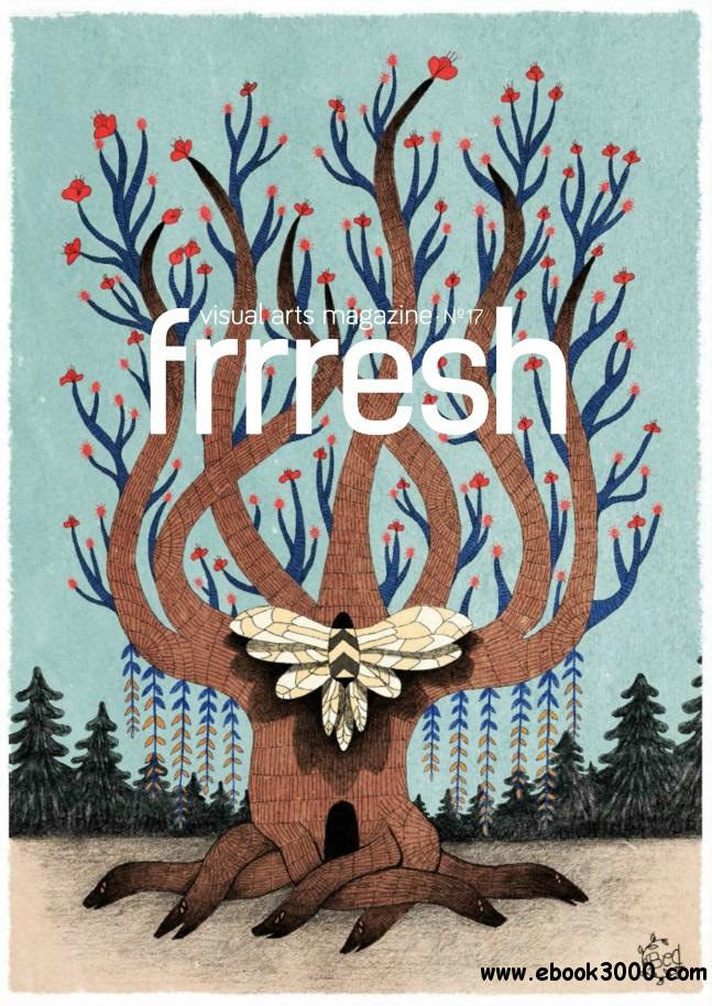 Frrresh - Issue 17, 2014 free download