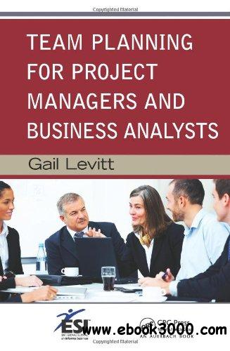 Team Planning for Project Managers and Business Analysts free download