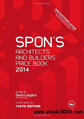 Spon's Architects' and Builders' Price Book 2014, 139 edition free download