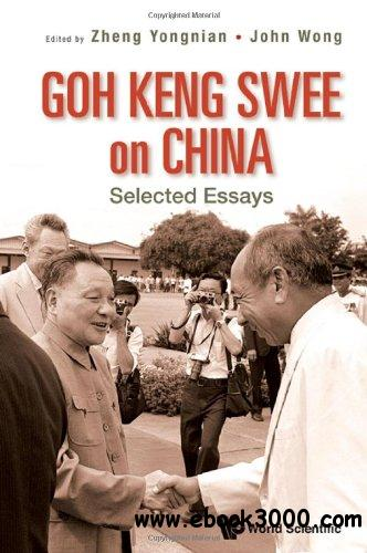 Goh Keng Swee on China: Selected Essays free download