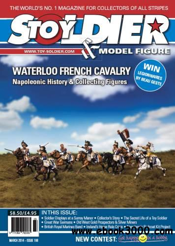Toy Soldier & Model Figure - Issue 190 (March 2014) free download