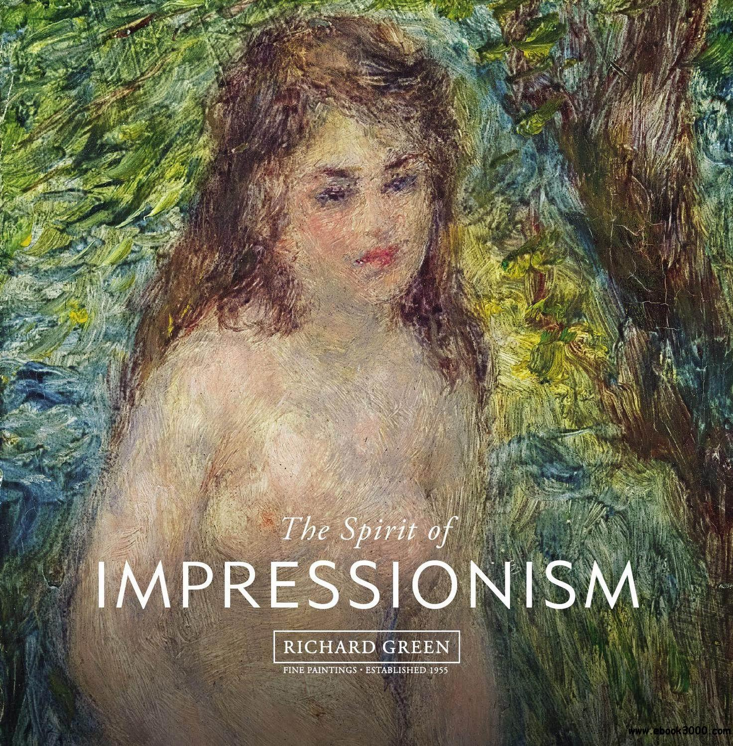 The Spirit of Impressionism free download