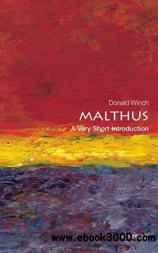 Malthus: A Very Short Introduction free download