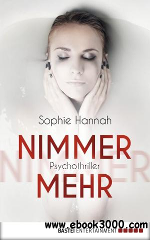 Sophie Hannah - Nimmermehr free download