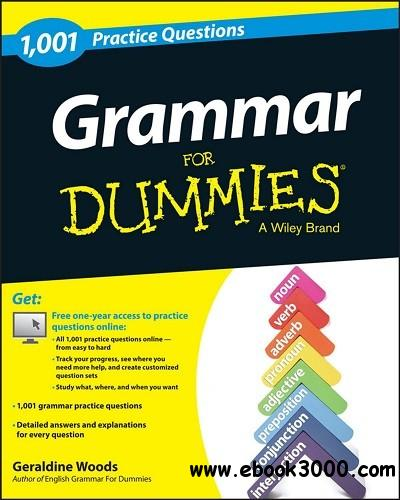 Grammar: 1,001 Practice Questions For Dummies free download