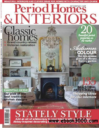 Period Homes & Interiors Magazine October 2014 free download