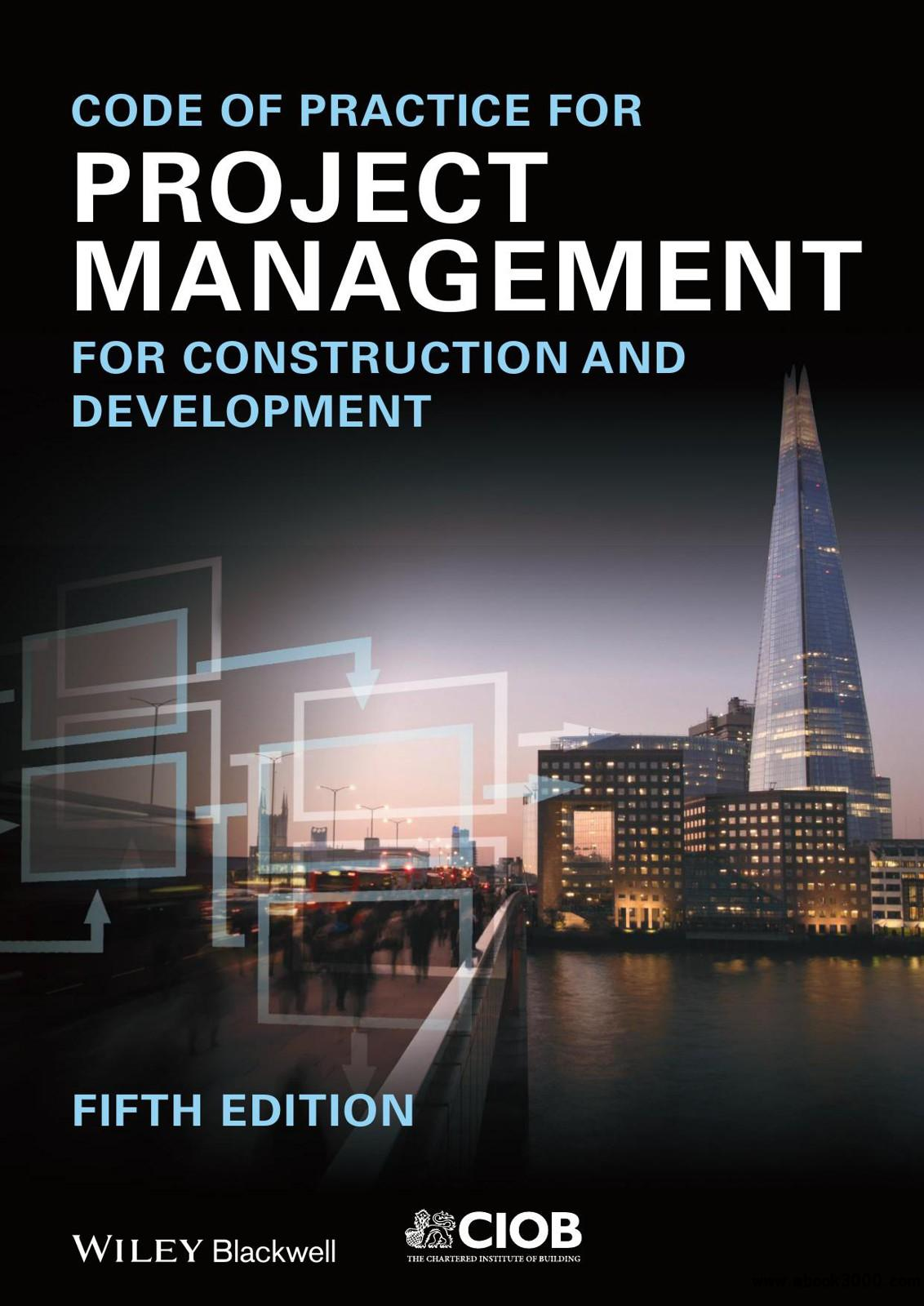 Code of Practice for Project Management for Construction and Development (5th edition) free download