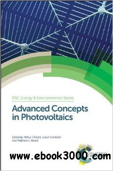 Advanced Concepts in Photovoltaics free download
